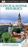 Eyewitness Travel Guides Czech and Slovak Republics, Dorling Kindersley Publishing Staff, 0756694965