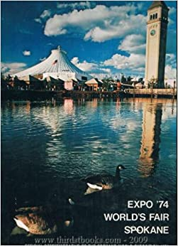 Expo 74 World S Fair Spokane Amazon Com Books
