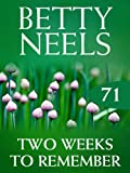Front cover for the book Two Weeks to Remember by Betty Neels