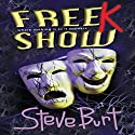 FreeK Show Audiobook by Steve Burt Narrated by Melissa Epp