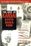 Front cover for the book The Best of Kansai: Kyoto, Osaka, Kobe by John Frederick Ashburne