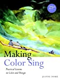 Making Color Sing, Jeanne Dobie, 0823031152