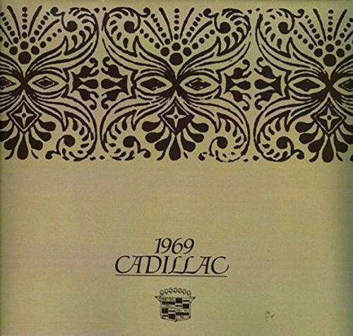 A MUST FOR OWNERS & RESTORERS - 1969 CADILLAC'S DEALERSHIP SALES BROCHURE - All Models Including Fleetwood, DeVille, Eldorado & Calasis - Hardtops, Coupes, Sedans, Limo, Convertibles