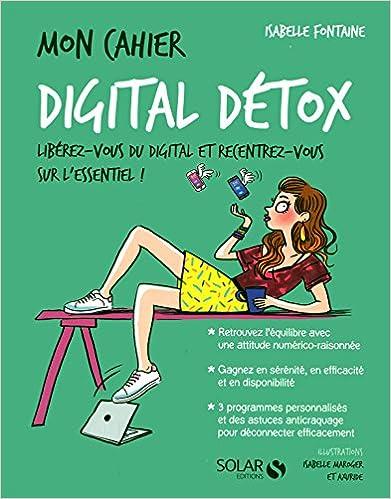 Télécharger en ligne Mon cahier digital détox pdf