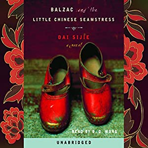 Balzac and the Little Chinese Seamstress Hörbuch