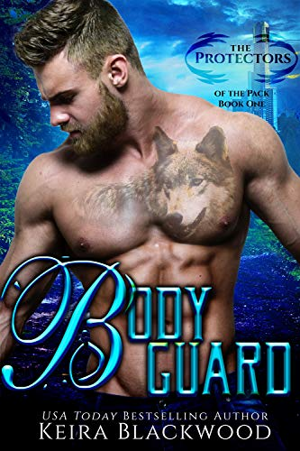 Bodyguard: A Wolf Shifter Paranormal Romance (The Protectors of the Pack Book 1) ()