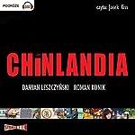 Chinlandia | Roman Konik,Damian Leszczynski