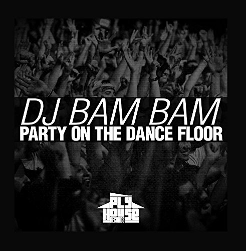 Party on the Dance Floor (Radio Mix) (Radio Floor)