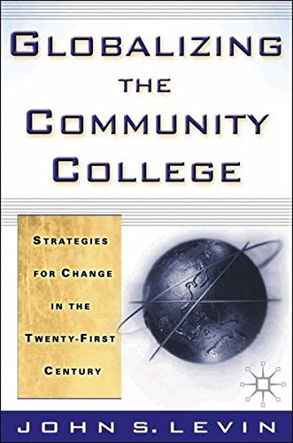 Download Globalizing the Community College: Strategies for Change in the Twenty-First Century pdf