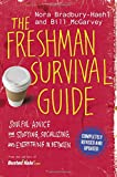 The Freshman Survival Guide: Soulful Advice for Studying, Socializing, and Everything In Between: more info