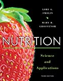 Nutrition: Science and Applications, 3rd edition helps develop the scientific understanding to support personal and professional decisions. Using a critical thinking approach, Smolin brings nutrition out of the classroom and allows students t...