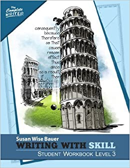 Book Writing With Skill, Level 3: Student Workbook (The Complete Writer) November 16, 2014