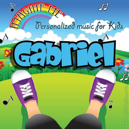 - Imagine Me - Personalized Music for Kids: Gabriel