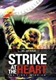 Strike at the Heart, L. W. Berrie, 1477276378