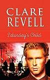 Saturday's Child, Clare Revell, 1611163390