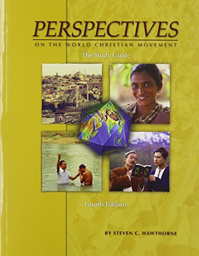 Perspectives on the World Christian Movement Study Guide