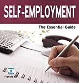 Self Employment - The Essential Guide