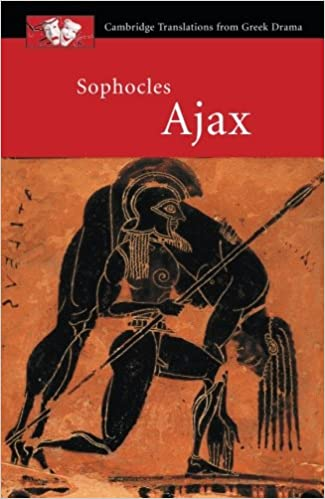 Amazon sophocles ajax cambridge translations from greek amazon sophocles ajax cambridge translations from greek drama 9780521655644 sophocles shomit dutta books fandeluxe Image collections