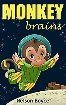 Children's book: Monkey Brains -Kids Hilarious, Action