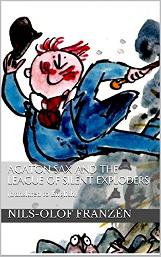 book cover of Agaton Sax and the League of Silent Exploders