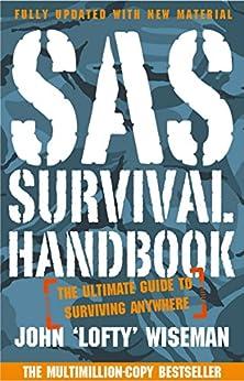 SAS Survival Handbook: The Definitive Survival Guide by [Wiseman, John 'Lofty']