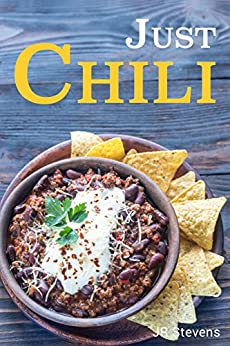 Just Chili by [Stevens, JR]