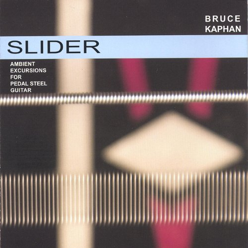Slider- Ambient Excursions for Pedal Steel Guitar - Pedal Steel Guitar