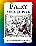 Fairy Coloring Book: Art Nouveau Illustrations by Henry Justice Ford (Historic Images) (Volume 4)