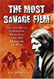 The Most Savage Film, P. B. Hurst, 0786437103