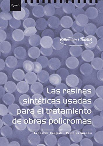 Las resinas sintéticas usadas para el tratamiento de obras policromas (I Talenti nº 17)