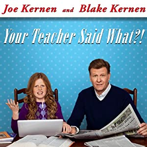 Your Teacher Said What?! Audiobook