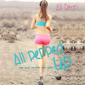 All Pepped Up Audiobook