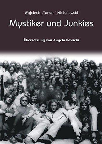 Mystiker und Junkies