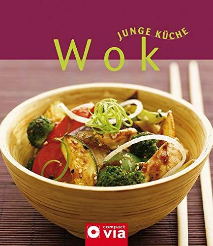 Wok (Junge Küche): Wok-Gerichte mit Gemüse, Fleisch, Fisch & Meeresfrüchten sowie Reis & Nudeln Taschenbuch – 1. Oktober 2006 Anna Fleck Compact 3817451822 Themenkochbücher