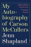 Books : My Autobiography of Carson McCullers: A Memoir