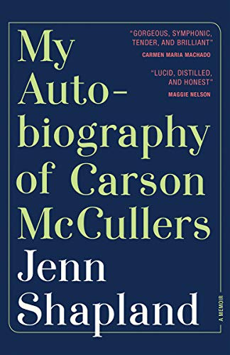 Book Cover: My Autobiography of Carson McCullers: A Memoir
