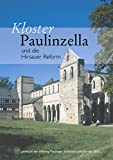 Jahrbuch der Stiftung Thuringer Schlosser und Garten / Kloster Paulinzella und Die Hirsauer Reform, Rott, Susanne and Stiftung Thuringer Schlosser und Garten, Stiftung, 3795418925