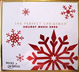 Various - The Perfect Christmas: Holiday Music 2006 - Amazon.com Music: www.amazon.com/The-Perfect-Christmas-Holiday-Music/dp/B000MJFK3G