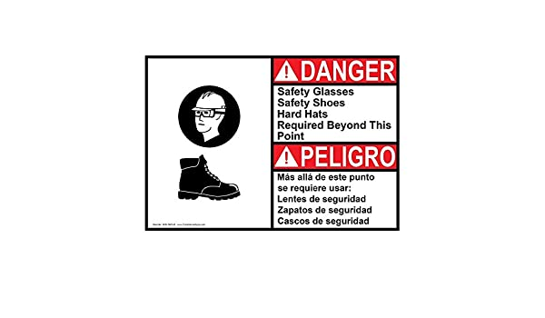 ... DANGER Safety Glasses Safety Shoes Hard Bilingual Sign, 14 X 10 in. with English + Spanish Text and Symbol, White: Amazon.com: Industrial & Scientific