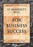 St. Benedict's Rule for Business Success, Quentin R Skrabec Jr, 1557533938