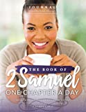 The Book of 2 Samuel Journal: One Chapter a Day