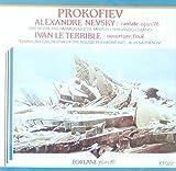 Prokofiev: Alexandre Nevsky, Cantante, Op.78 / Ivan the Terrible. Overture - Final (1991-05-04)