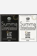 Summa Metaphysica I and II: God and Evil / God and Good