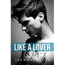 Like a Lover (Housemates Book 2)
