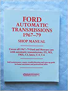 FORD C4 /& FMX AUTOMATIC TRANSMISSION MANUAL