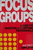 Focus Groups, Jane F. Templeton, 1557381119