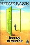 leve toi et marche le livre de poche french edition