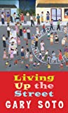 Living up the Street, Gary Soto, 0833581201