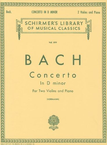 Concerto in D Minor for Two Violins and Piano (Schirmer's Library of Musical Classics Vol. 899)