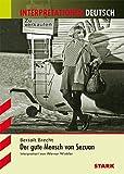Interpretationen Deutsch - Brecht: Der gute Mensch von Sezuan